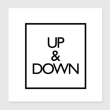 Up and Down - Poster 8x8