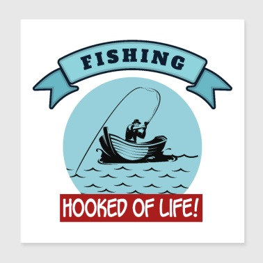 Outdoor Fishing Hooked of Life! Sports - Poster 8x8