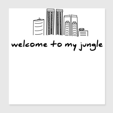 Welcome to my Jungle- in black - Poster 8x8