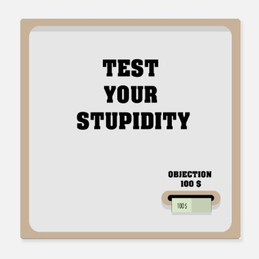 Machine Test your stupidity machine - Poster