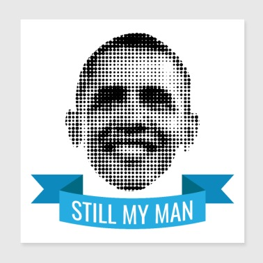 Pixelated Celebrities Barack Obama Still My Man US - Poster 8x8