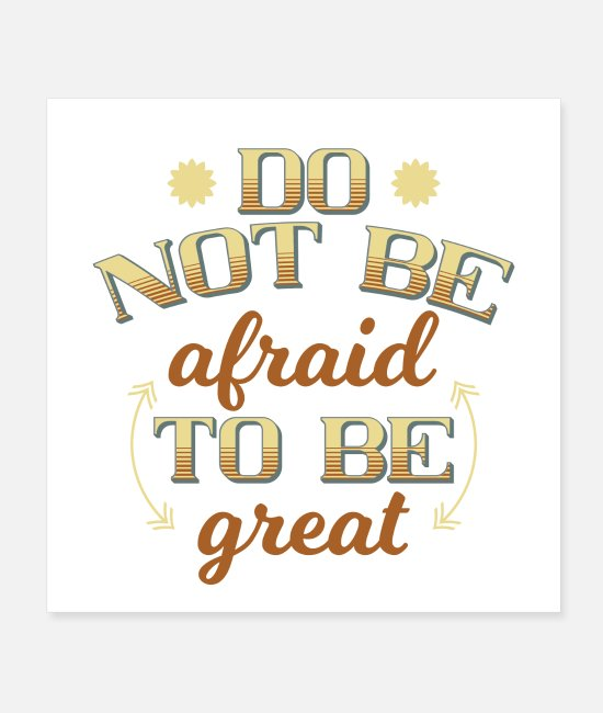 Training Posters - not be afraid - Posters white