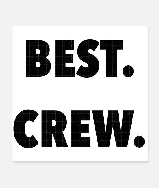 Best Father Posters - BEST. CREW. - Posters white