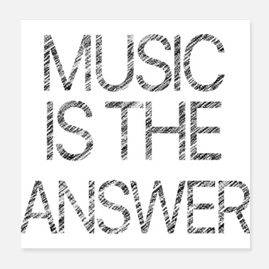 Music Symbols MUSIC IS THE ANSWER - Poster