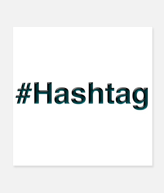 Hashtag Posters - #Hashtag - Posters white