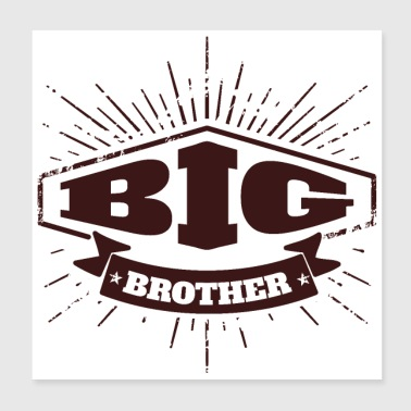 Big Brother Big Sister Big Brother Badge - Poster 8x8