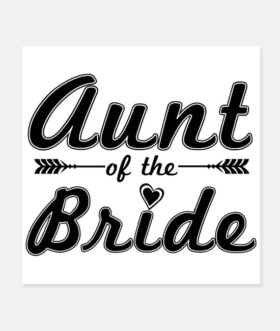 Bachelorette Party Posters - Bachelorette Party Aunt of the Bride - Gift idea - Posters white