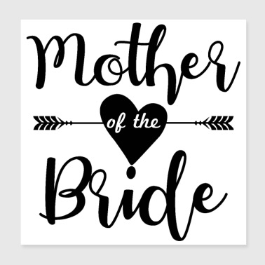 Bachelorette party wedding mother of the bride - Poster 8x8