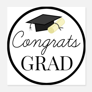 School Graduation Congrats Grad - congratulations for Graduation - Poster