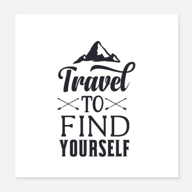 Plane Travel to find yourself - adventure gift - Poster
