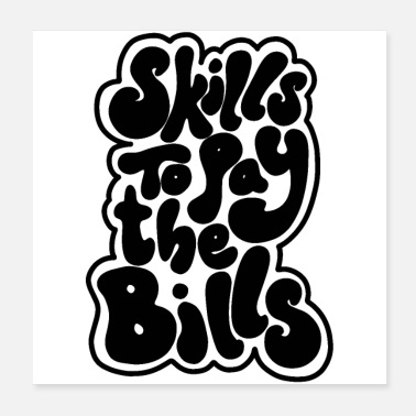 Pay skills to pay the bills 01 - Poster
