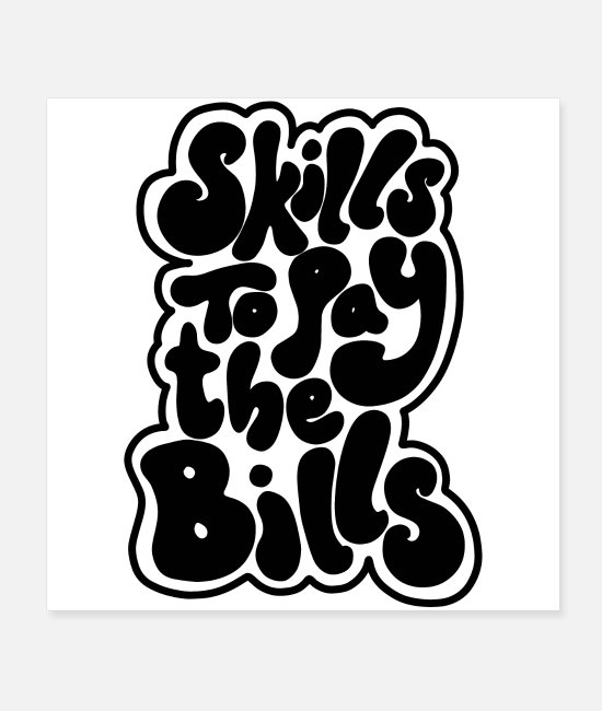 Therapy Posters - skills to pay the bills quotes funny comic - Posters white