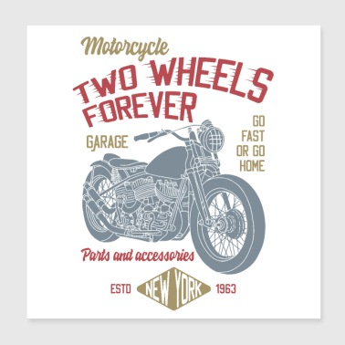 TWO WHEELS FOREVER - Poster 8x8