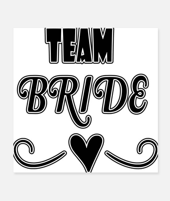 Greeting Card Posters - team bride - Posters white