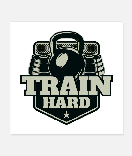 Training Posters - Train Hard - Posters white