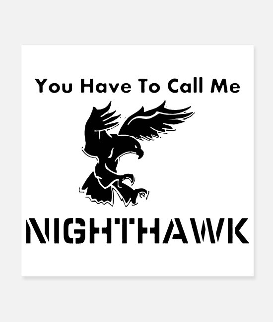Call Posters - call me nighthawk - Posters white