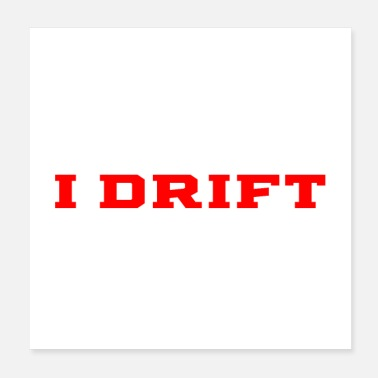 Remote That's What I Do Drift And I Know Things Drifting - Poster