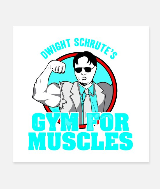 Gym Wear Posters - Dwight Schrute Gym - Posters white