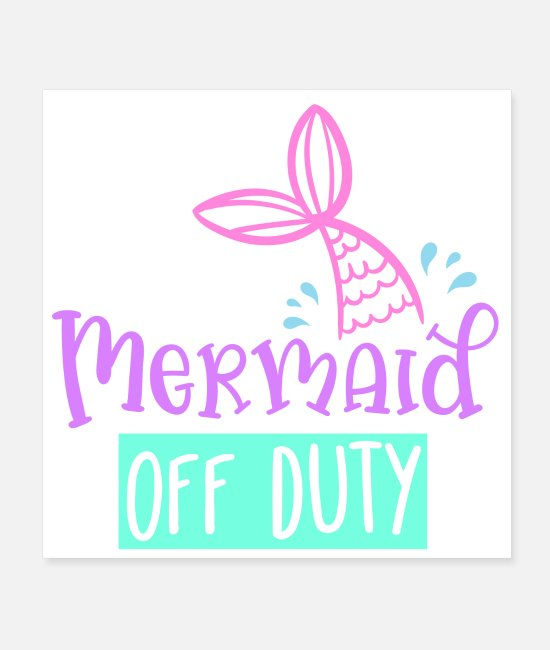 Water Posters - Mermaid off duty gift idea - Posters white