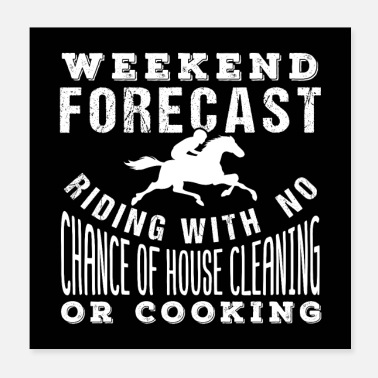 Horseman Weekend Forecast Horse Riding - Poster