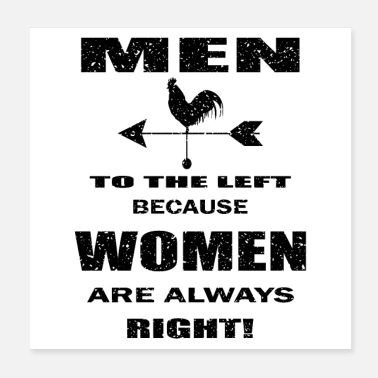 Womens men to the left because women are right, funny - Poster