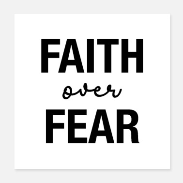 Faith Faith Over Fear - Poster