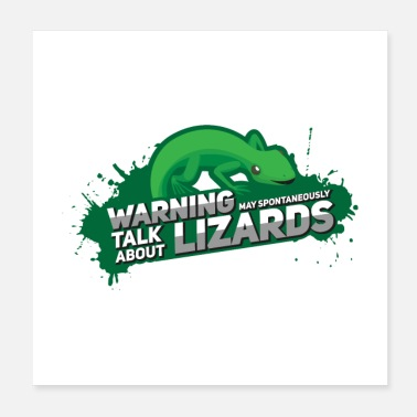 Iguana May Spontaneously Talk About Lizards I Gift - Poster
