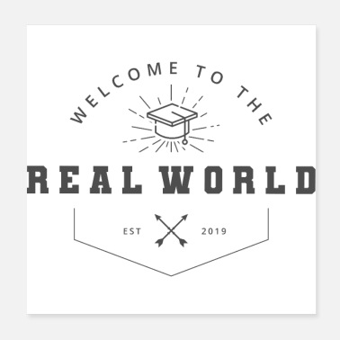 Party School Graduation Welcome to the Real World - Poster