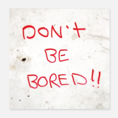 Streetwear don't be bored!! - Poster