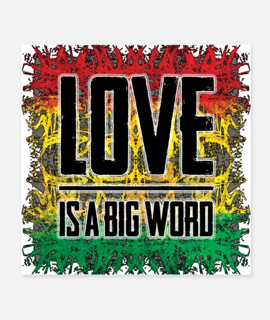 Rastafari Posters - love is a big word - Posters white