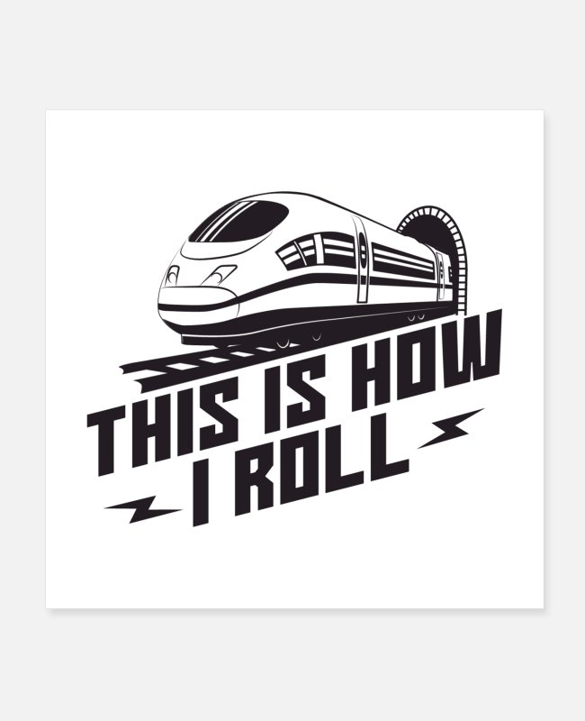 Training Posters - This Is How I Roll Train Conductor Gift - Posters white