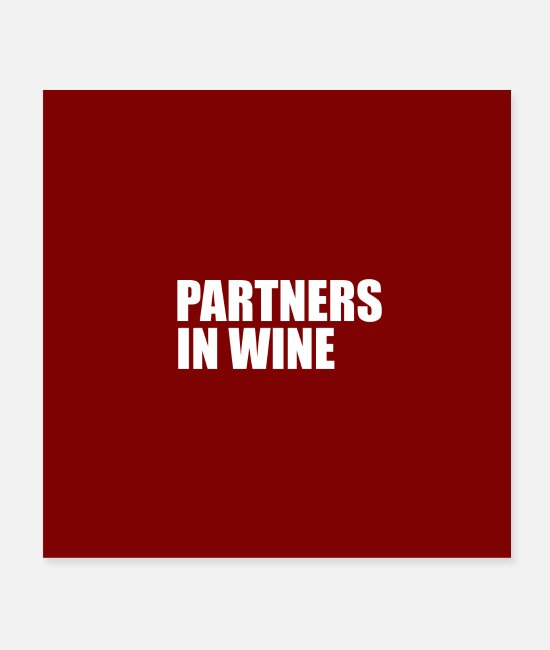 Meme Posters - partners in wine - Posters white
