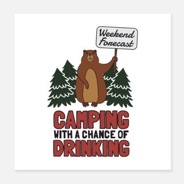 Forecast Weekend Forecast Camping Gift - Poster