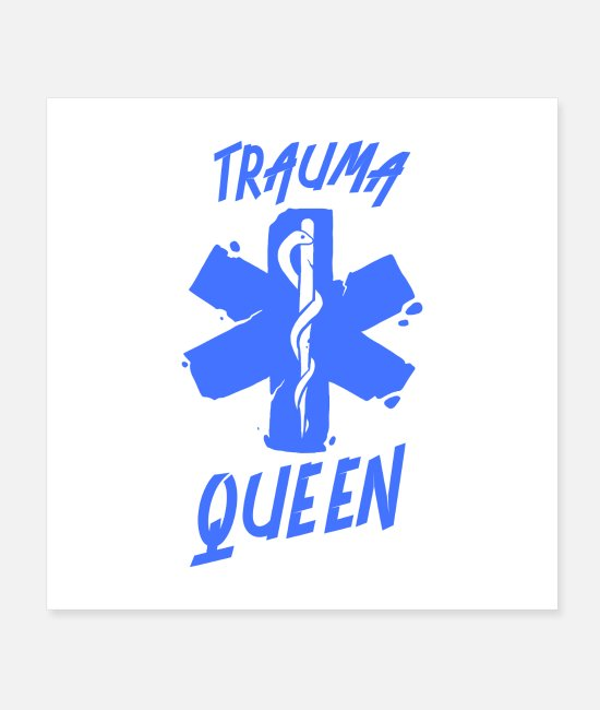 Nursing-school Posters - Trauma Queen I Gift - Posters white