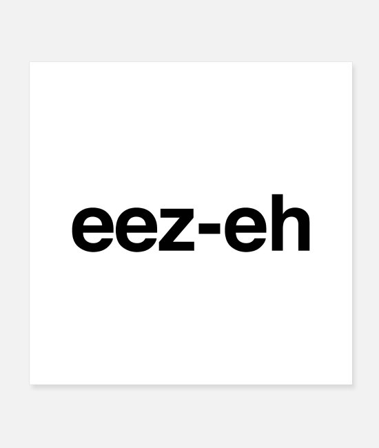 British Posters - eez-eh - Posters white