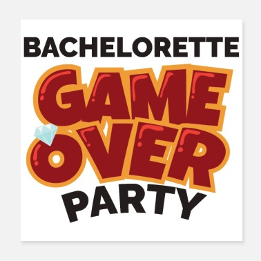 Bachelor Bachelorette Party Game Over - Gift Idea - Poster