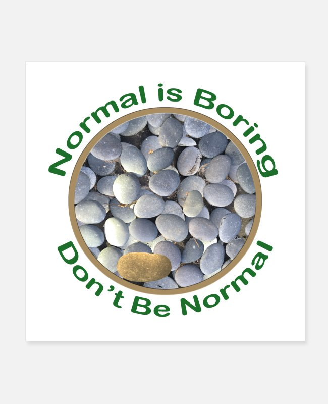 Be Different Posters - Normal is Boring - Don t be Normal - Posters white
