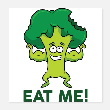 Eating Broccoli | eat me - Poster