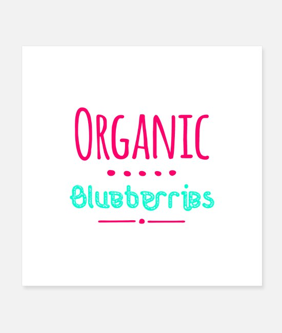 Festival Posters - Organic Blueberries Fun Summer Flavors - Posters white