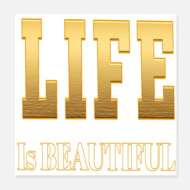 Good Life Life is Beautiful - Poster