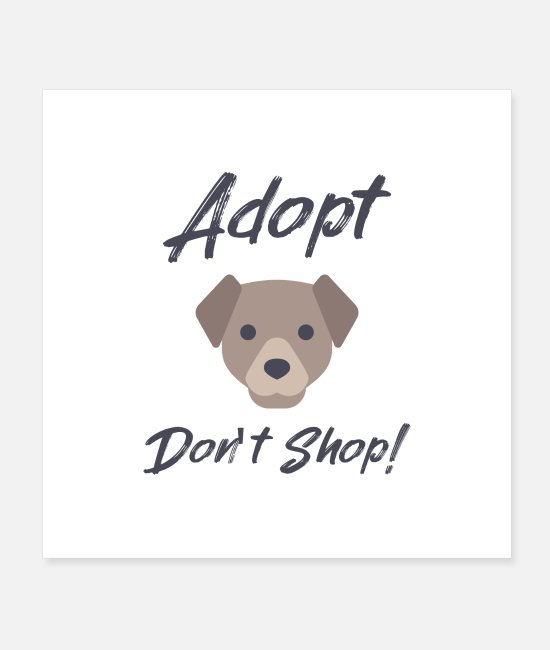 Trade Posters - Adopt Don't Shop - Posters white