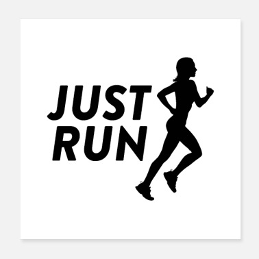 Running Just Run - Running woman with quote - Poster