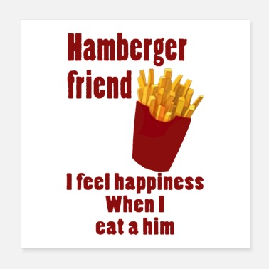 Hamberger friend - Poster