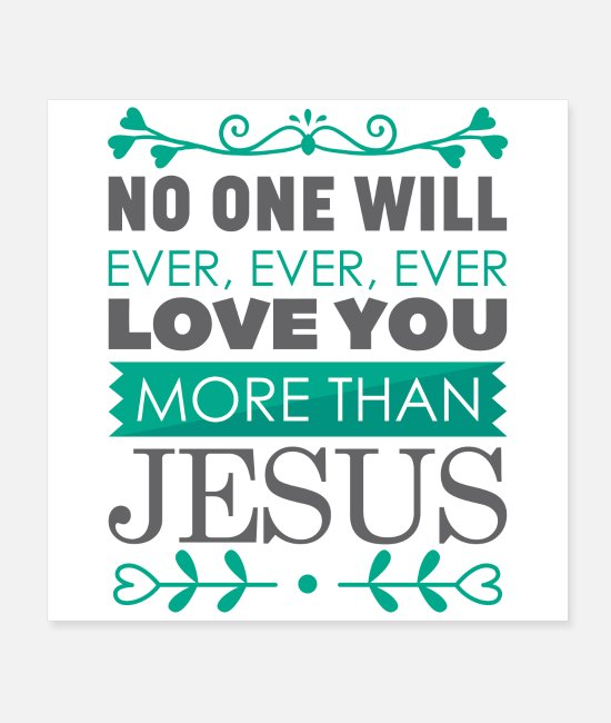 Quote Posters - Jesus loves you most! - Posters white