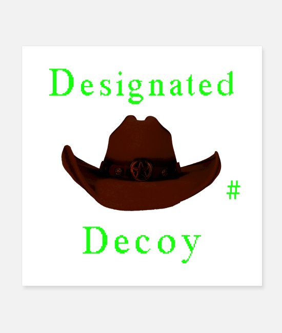 Pilot Posters - Designated Decoy - Posters white
