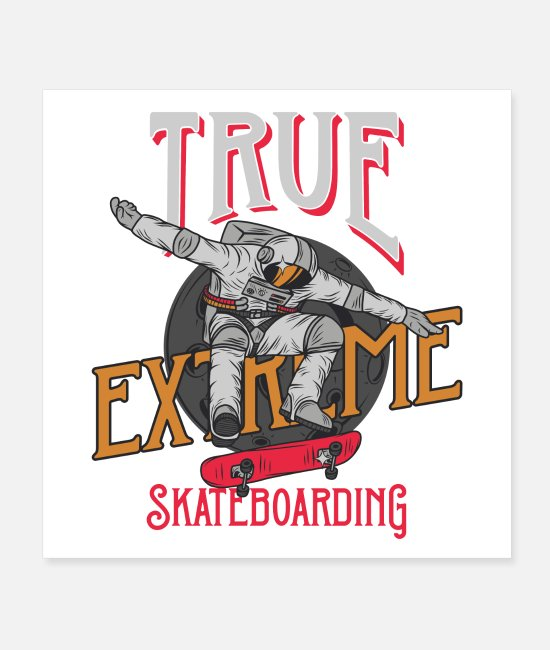 Spaceman Posters - True Extreme Skatebording Outer Space SK8 Halfpipe - Posters white