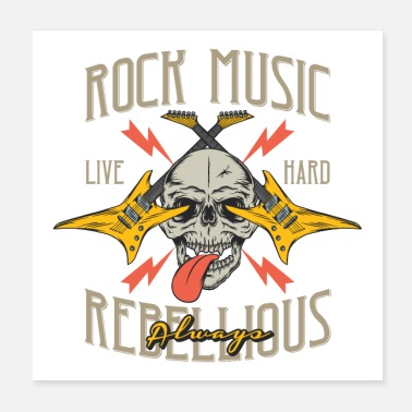 Chant Rock Music Live Hard Always Rebellious Hard Rock - Poster