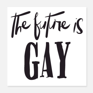Future The future is gay - Poster