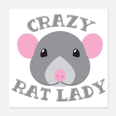 Rodents Crazy Rat lady with round faced rat - Poster