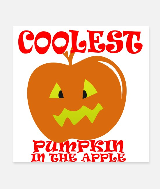 Apple Posters - Coolest pumpkin in the apple - Posters white